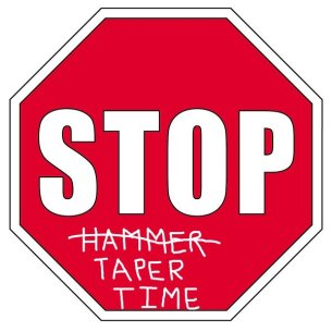 STOP - Taper time